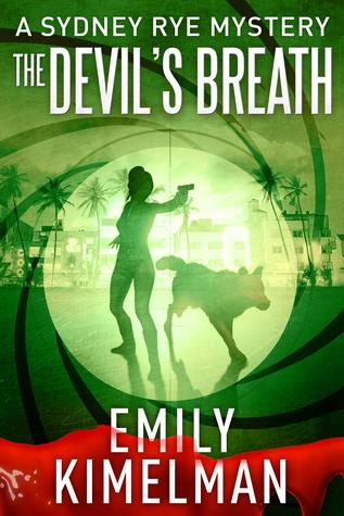 The Devil's Breath (A Sydney Rye Novel, #5)