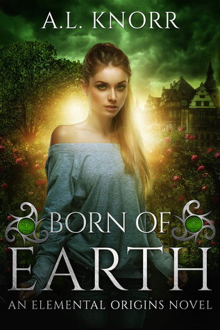 Born of Earth (Elemental Origins #3)