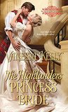 The Highlander's Princess Bride (The Improper Princesses, #3)