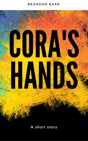 Cora's Hands