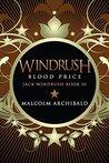 Windrush: Blood Price (Jack Windrush, #3)