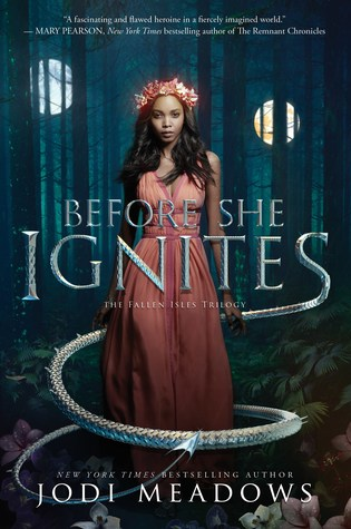 Before She Ignites (Fallen Isles Trilogy #1) by Jodi Meadows
