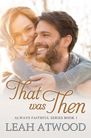 That Was Then (Always Faithful #1)