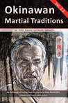 Okinawan Martial Traditions, Vol. 2.2: Te, Tode, Karate, Karatedo, Kobudo