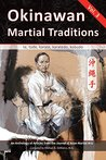 Okinawan Martial Traditions Vol. 3: Te, Tode, Karate, Karatedo, Kobudo
