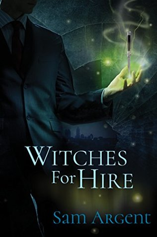 Release Day Review: Witches for Hire (Odd Jobs #1) by Sam Argent