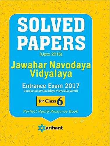 Solved Papers (Upto 2016) - Jawahar Navodaya Vidyalaya Entrance Exam 2017 for class VI