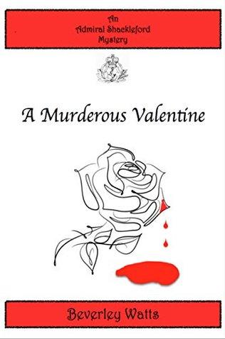 A Murderous Valentine (Admiral Shackleford Mystery 1)