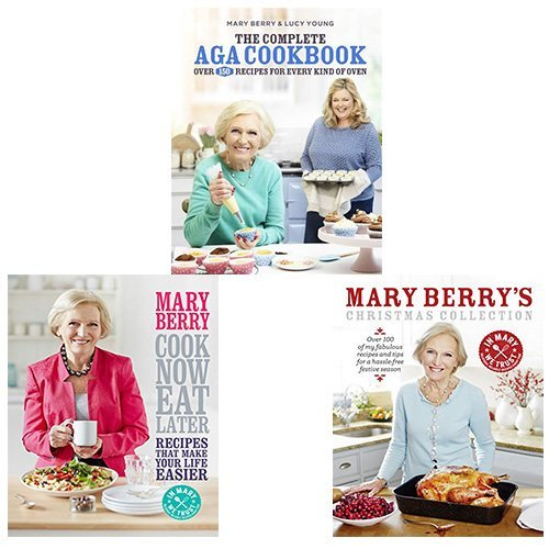 Mary Berry Cookbook Collection 3 Books Bundle (The Complete Aga Cookbook,Cook Now, Eat Later,Mary Berry's Christmas Collection)
