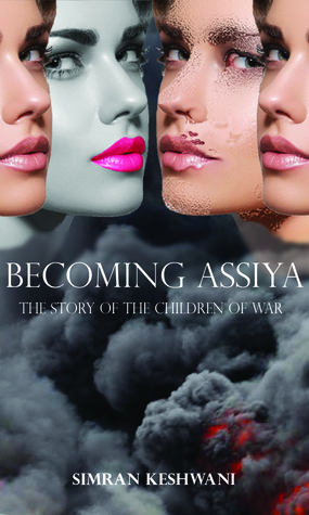 Becoming Assiya: The Story of the Children of War