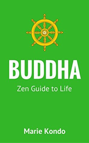 Buddha: Zen Guide to Life