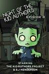 Night of the Kid Authors! (Kid Authors #3)