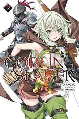 Goblin Slayer Light Novel Vol. 2