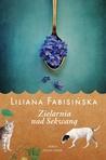 Zielarnia nad Sekwaną by Liliana Fabisińska