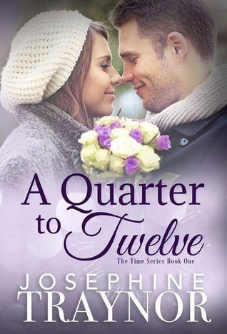 A Quarter to Twelve (The Time Series Book 1)