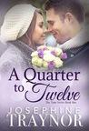 A Quarter to Twelve (Time #1)