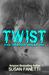 Twist (Brazen Bulls MC, #2)