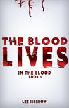 In The Blood: The Blood Lives (book 1)