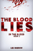 The Blood Lies