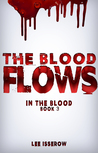 In The Blood: The Blood Flows (book 3)