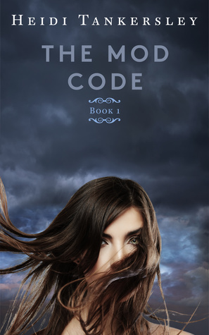 The Mod Code (The Mod Code Series, #1)