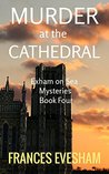 Murder at the Cathedral by Frances Evesham