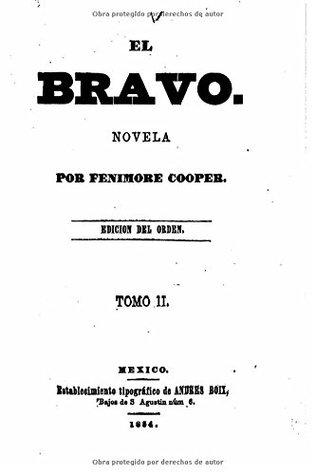 El Bravo, Tomo II