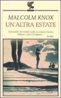 Ebook un'altra estate by Malcolm Knox DOC!