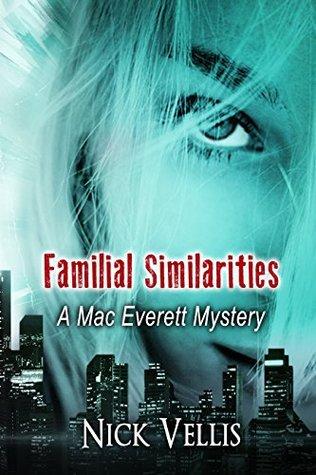Familial Similarities (A Mac Everett Mystery Book 3)