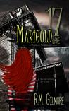 17 Marigold Lane by R.M. Gilmore