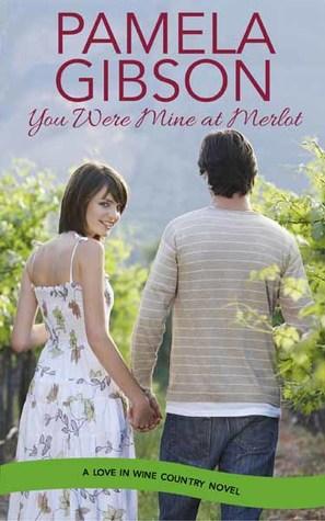 You Were Mine at Merlot