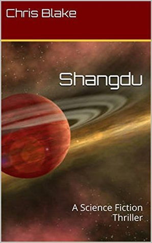 Shangdu: A Science Fiction Thriller (An Enigma Epic Space Adventure Book 4)