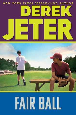 Ebook Fair Ball by Derek Jeter read!