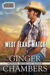 West Texas Match (The West Texans, #1)