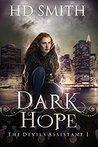 Dark Hope (The Devil's Assistant, #1)