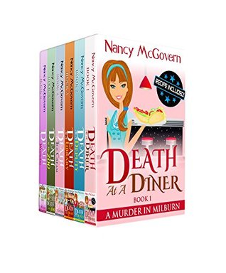 Death at a Diner / Death of a Deputy / Death in the Library / Death by Ice Cream / Death at the Zoo / Death at a Wedding (A Murder In Milburn #1-6)