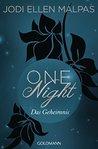 One Night - Das Geheimnis by Jodi Ellen Malpas