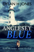 Anglesey Blue by Dylan H. Jones
