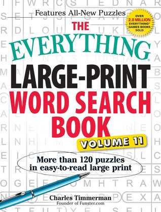 The Everything Large-Print Word Search Book, Volume 11: More Than 120 Puzzles in Easy-To-Read Large Print