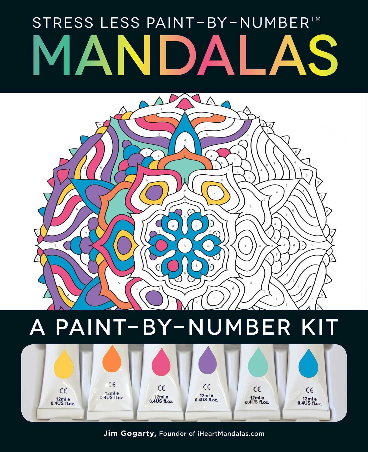 Stress Less Paint-By-Number Mandalas: A Paint-By-Number Kit