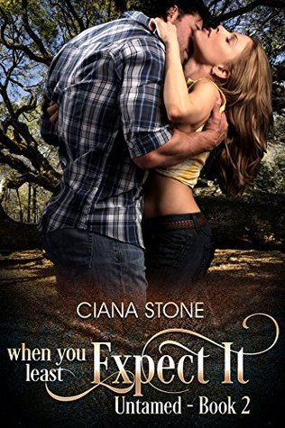 When You Least Expect It (Untamed #2)