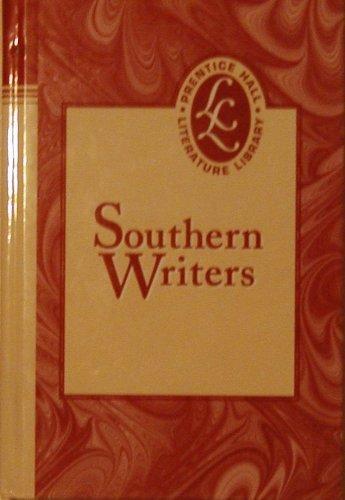 Prentice Hall Literature Southern Writers Grades 9-12