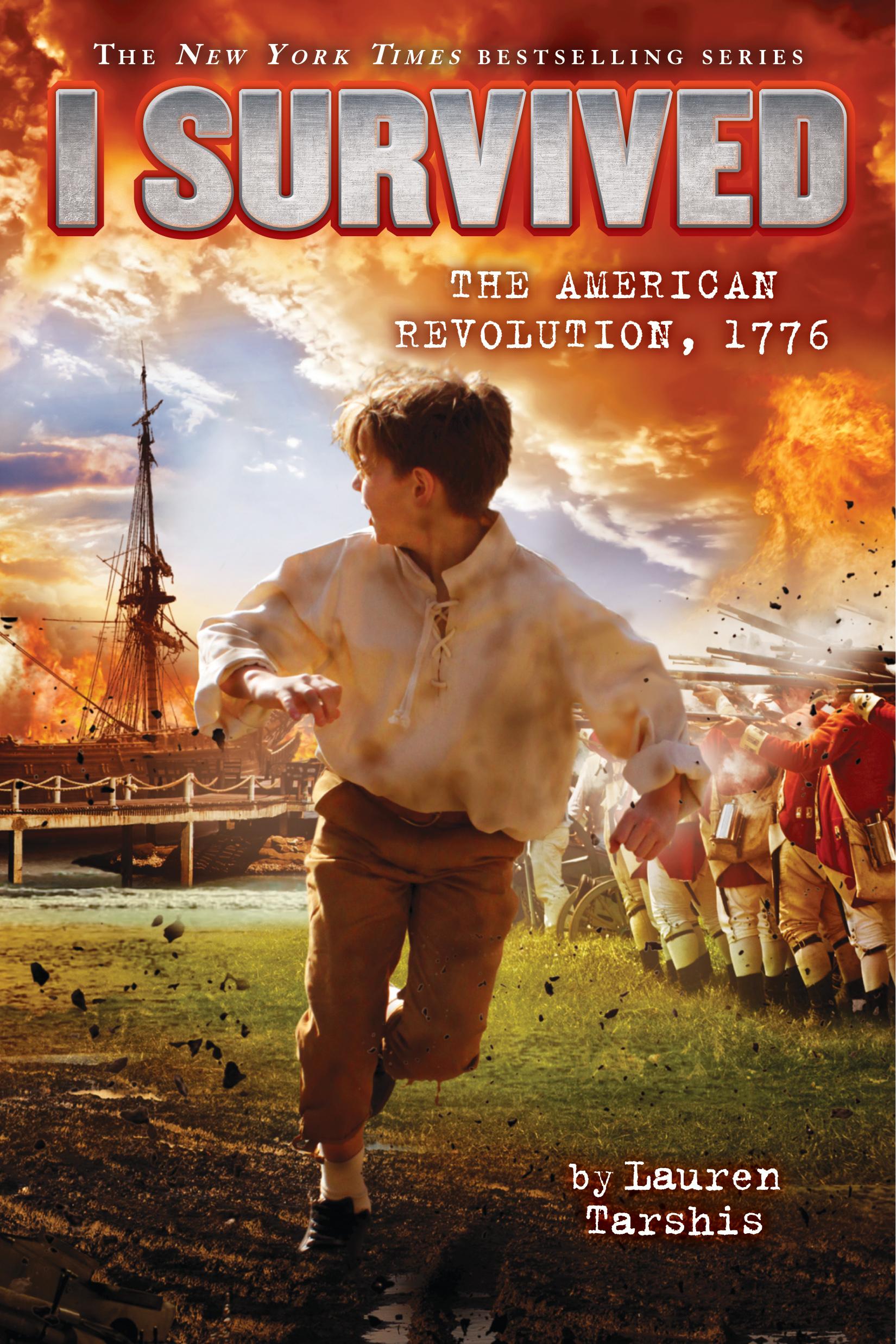 I Survived the American Revolution, 1776 (I Survived, #15)