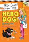 Hero Dog!: A Branches Book (Hilde Cracks the Case #1)