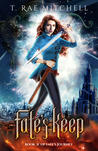 Fate's Keep by T. Rae Mitchell