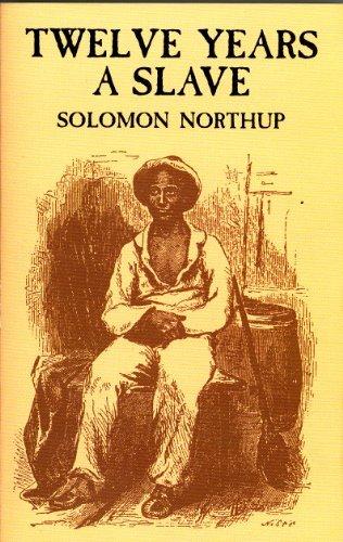 Twelve years A Slave (Classic Novel)
