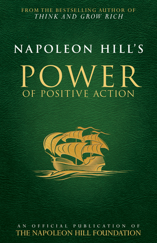 Napoleon Hill's Power of Positive Action