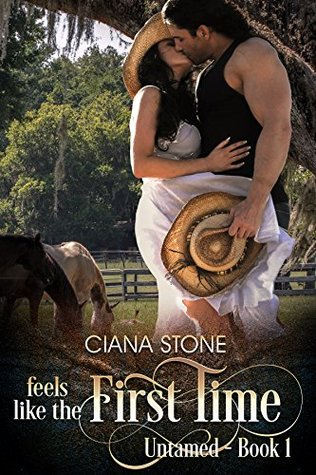 Feels Like the First Time (Untamed #1)