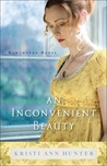 An Inconvenient Beauty (Hawthorne House, #4) by Kristi Ann Hunter