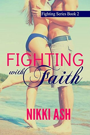 Fighting with Faith by Nikki Ash